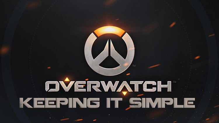 Overwatch - Keeping it simple